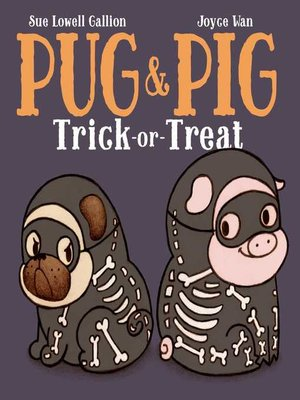 cover image of Pug & Pig Trick-or-Treat